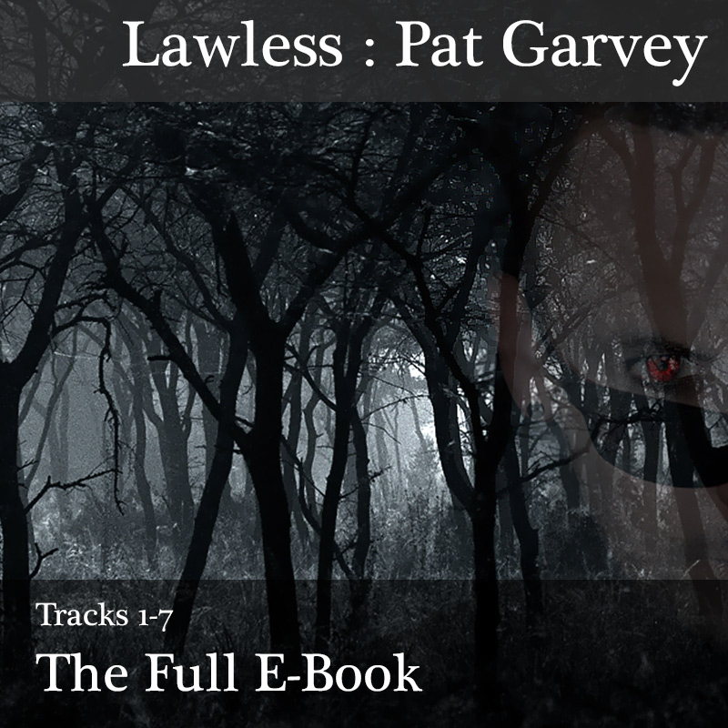Lawless : Full E-Book and All Tracks